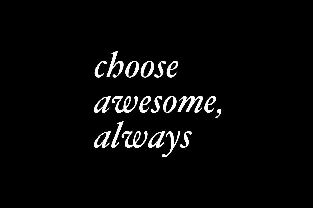 choose-awesome